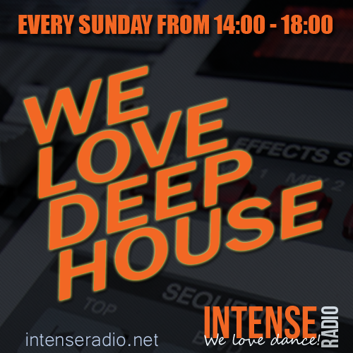 Sunday from 14 18 we love deep house intense radio we for Deep house music tracks